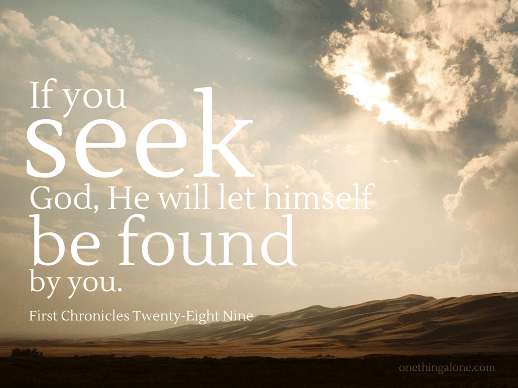 seek God and find him