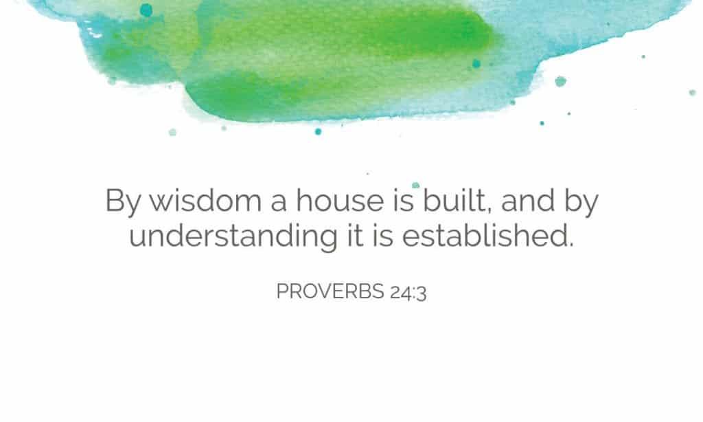Proverbs 24:3