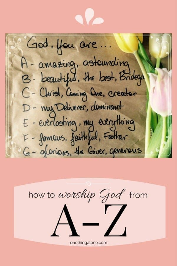 How to worship God from A-Z