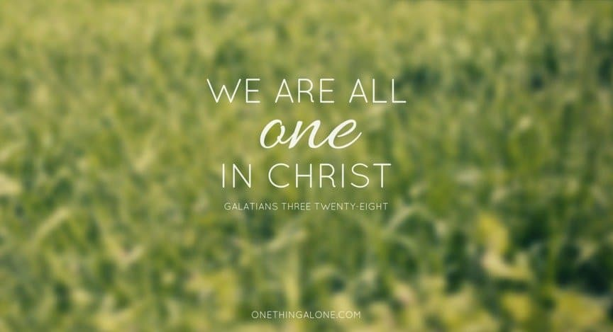 we are all one in christ